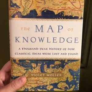 Map of Knowledge: Classical Ideas Lost & Found
